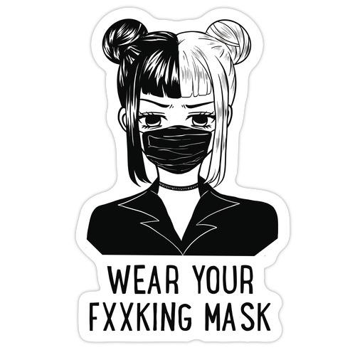 Wear Your Fxxking Mask Die Cut Sticker