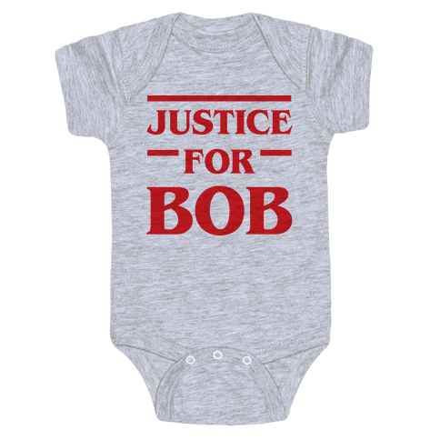 Justice For Bob Baby Onesy