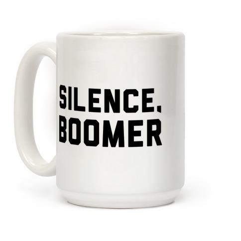 Silence, Boomer Coffee Mug
