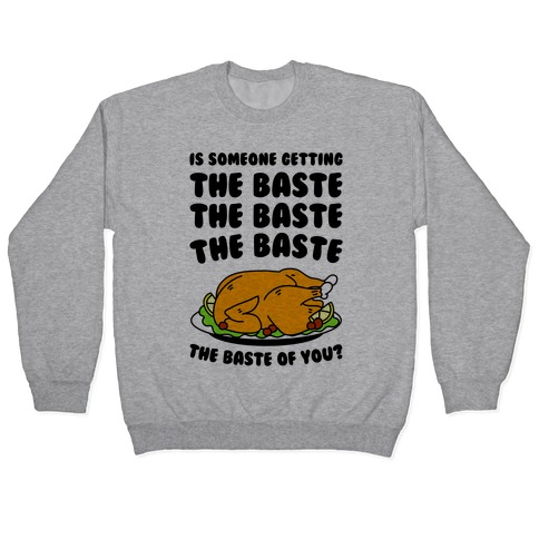 The Baste of You Pullover