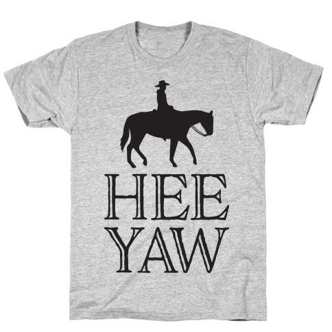 Hee Yaw Cowboy Mens/Unisex T-Shirt