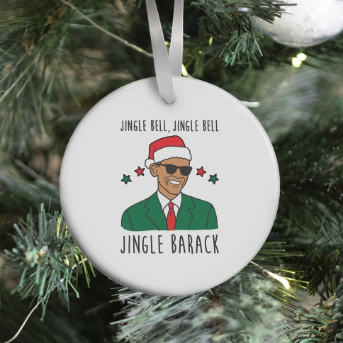 Jingle Barack Ornament