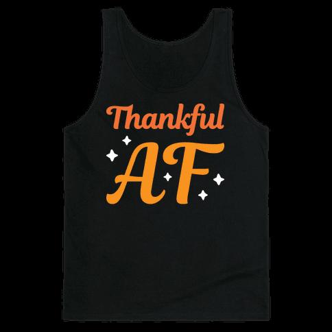 Thankful AF Tank Top