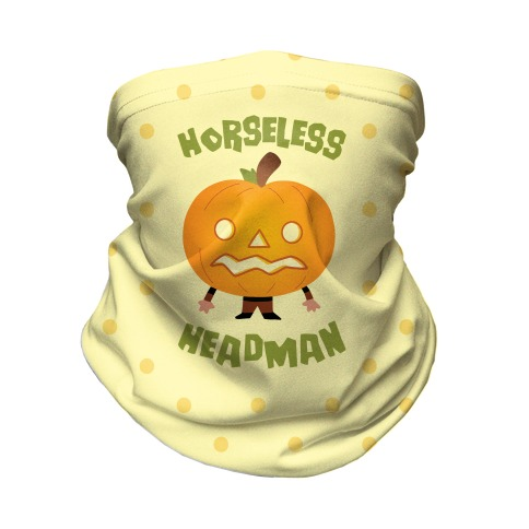 Horseless Headman Neck Gaiter