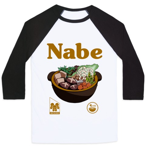 Nabe Pot Great for Groups Baseball Tee