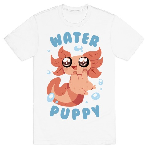 Water Puppy Axolotl T-Shirt