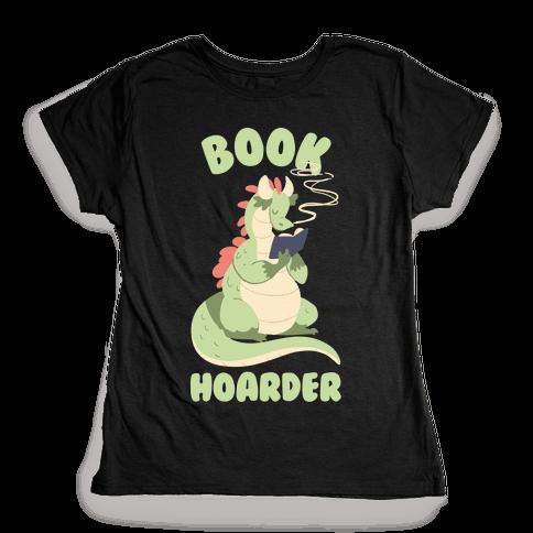 Book Hoarder Womens T-Shirt