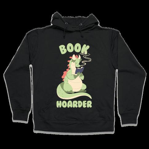 Book Hoarder Hooded Sweatshirt