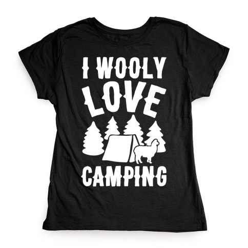 I Wooly Love Camping Alpaca Camping Parody White Print Womens T-Shirt