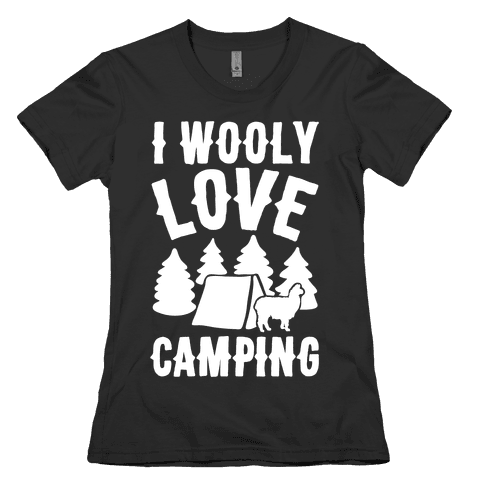 I Wooly Love Camping Alpaca Camping Parody White Print Womens T-Shirt