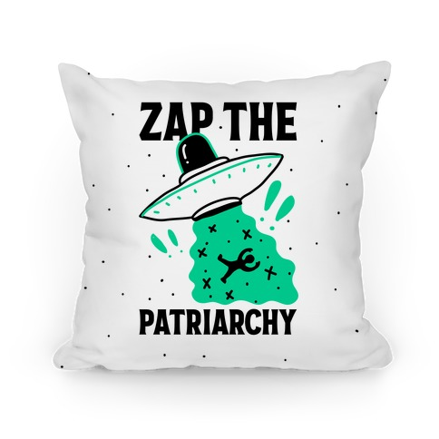 Zap the Patriarchy Pillow