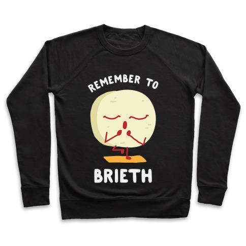 Remember To Brieth Pullover