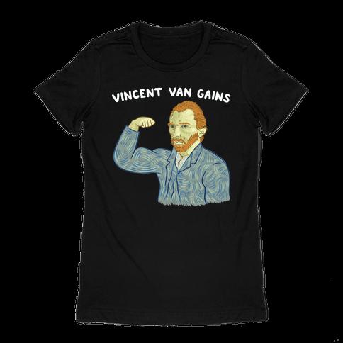 Vincent Van Gains Womens T-Shirt