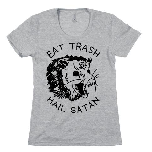 Eat Trash Hail Satan Possum Womens T-Shirt