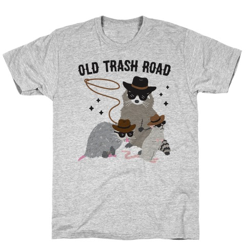 Old Trash Road T-Shirt