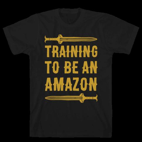 Training To Be An Amazon Parody White Print Mens T-Shirt