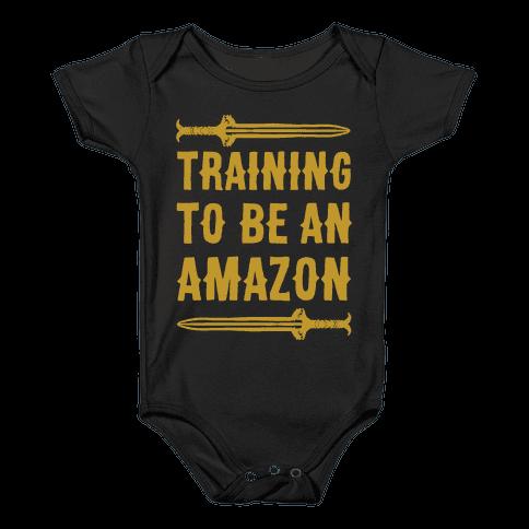 Training To Be An Amazon Parody White Print Baby Onesy