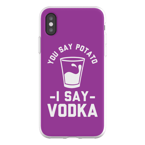 You Say Potato I Say Vodka Phone Flexi-Case