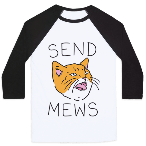 Send Mews Baseball Tee