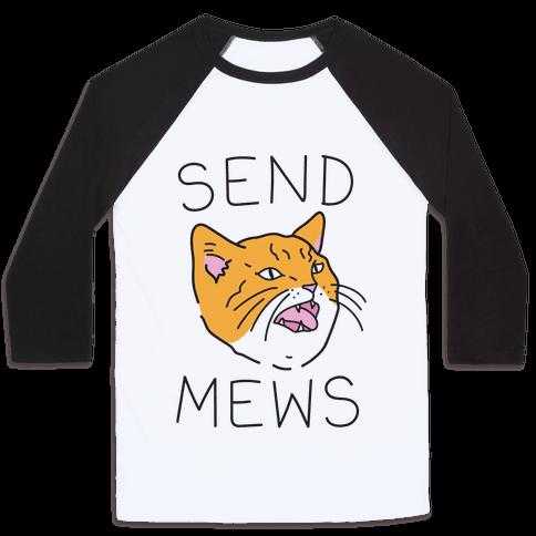 Send Mews Baseball
