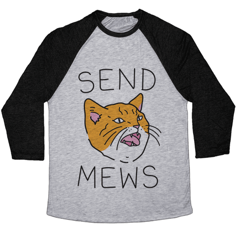 Send Mews Baseball Tee