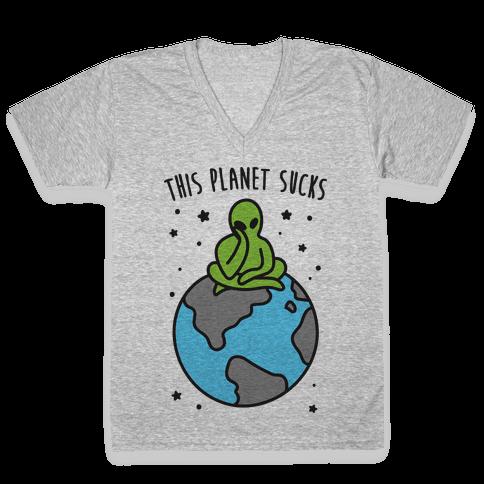 This Planet Sucks V-Neck Tee Shirt