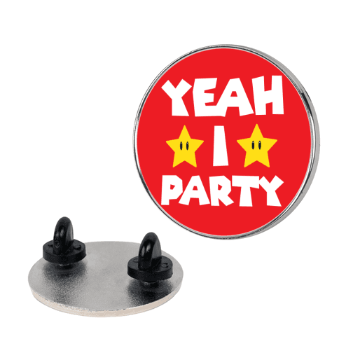 Yeah I Party Mario Parody pin