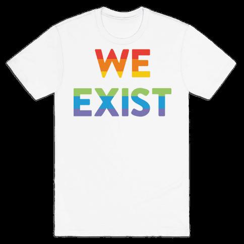 We Exist Queer Mens T-Shirt