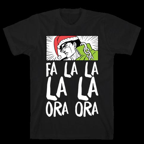 Fa La La La La Ora Ora - Jotaro Mens T-Shirt