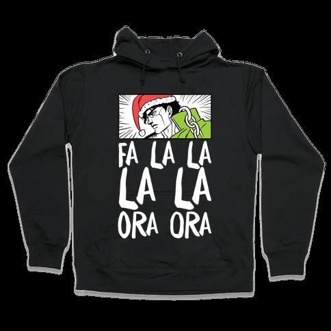 Fa La La La La Ora Ora - Jotaro Hooded Sweatshirt