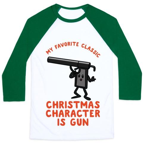 My Favorite Class Christmas Character is Gun Baseball Tee