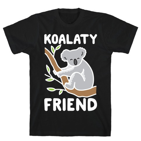 Koalaty Friend Mens/Unisex T-Shirt