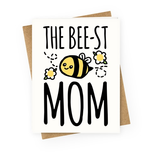 The Bee-st Mom Mother's Day Greeting Card Greeting Card