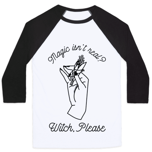 Witch Please Baseball Tee