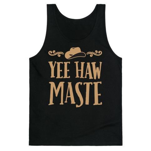 Yee Hawmaste Namaste Tank Top