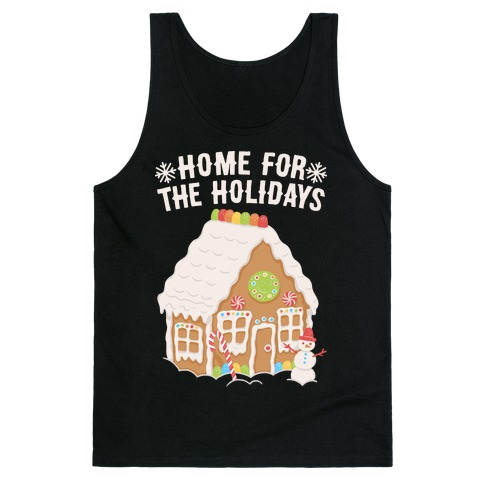 Home For The Holidays Gingerbread Tank Top