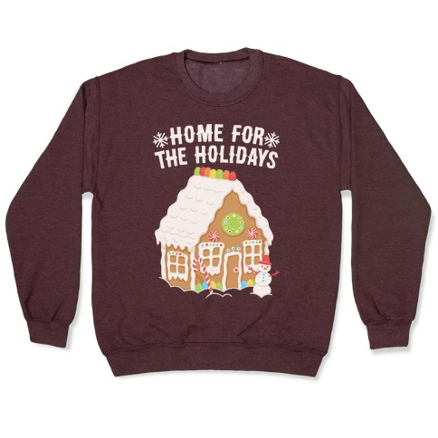 Home For The Holidays Gingerbread Pullover