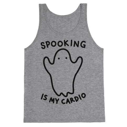 Spooking Is My Cardio Tank Top