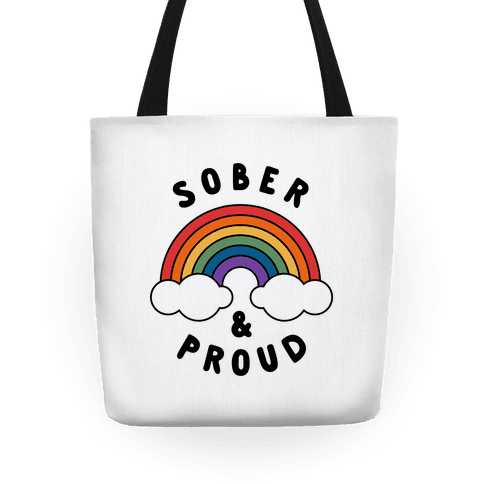 Sober And Proud Tote