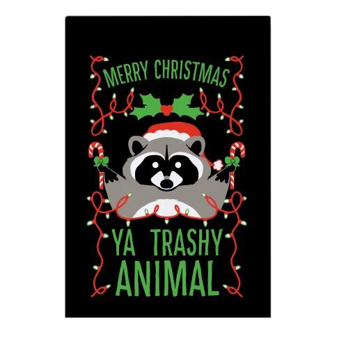 Merry Christmas Ya Trashy Animal Garden Flag
