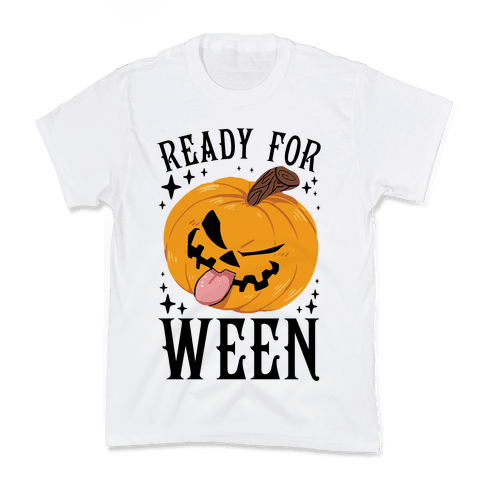 Ready For Ween Kids T-Shirt