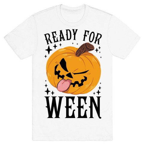 Ready For Ween T-Shirt