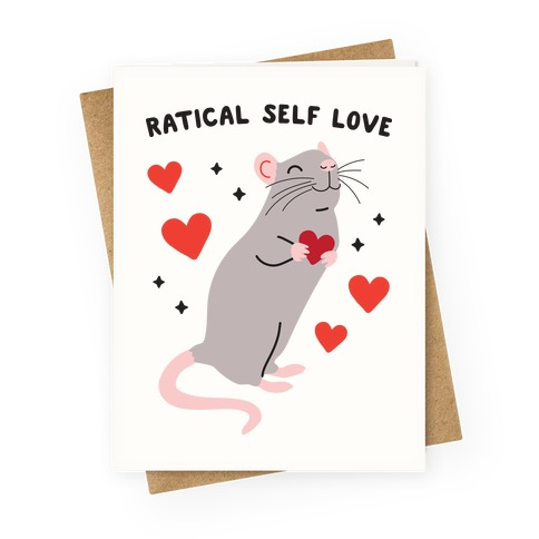 Ratical Self Love Greeting Card