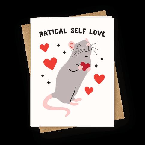 Ratical Self Love Greeting Card