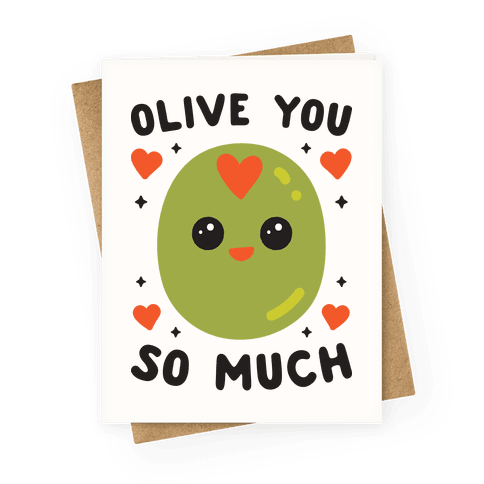 Olive You So Much Greeting Card