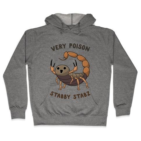 Very Poison Stabby Stabz Hooded Sweatshirt