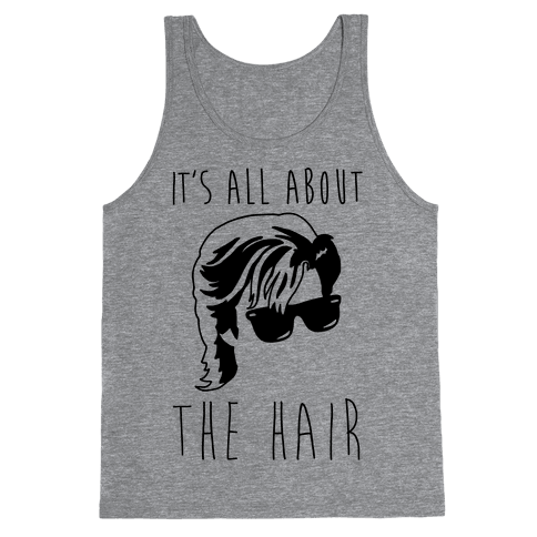It's All About The Hair Parody Tank Top