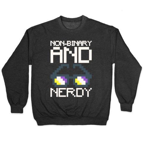 Non-Binary And Nerdy White Print Pullover