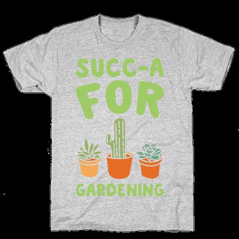 Succ-a For Plants Succulent Plant Parody White Print Mens T-Shirt