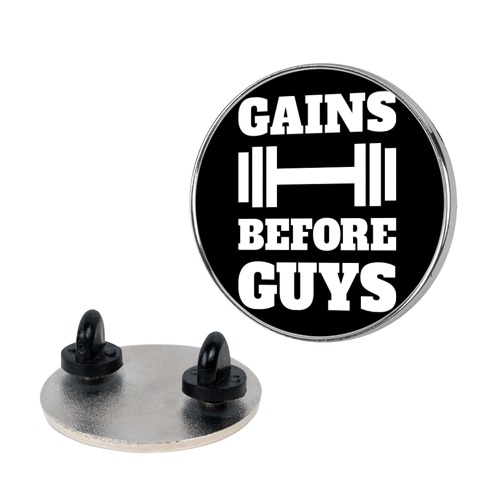 Gains Before Guys pin